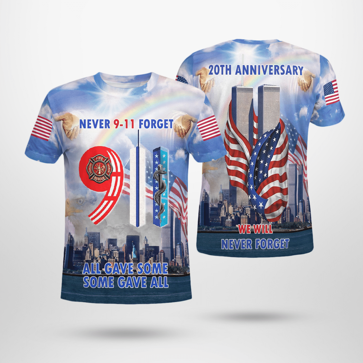 20th anniversary never forget 9 11 all gave some some gave all 3d T shirt
