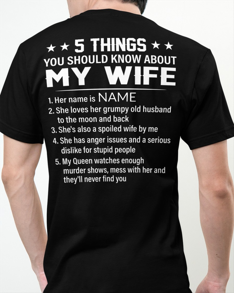 5 Things You Should Know About My Wife Shirt 11
