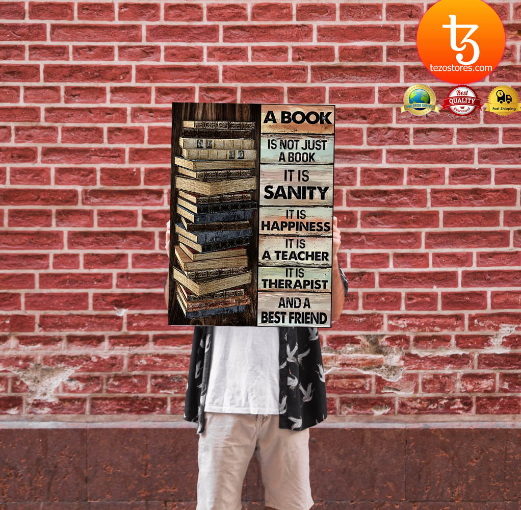A book is not just a book it is sanity it is happiness poster 24