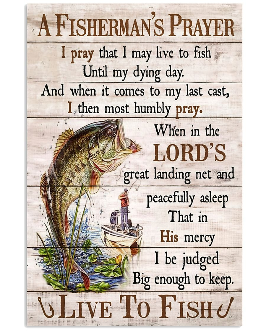 A fisherman's prayer live to fish poster