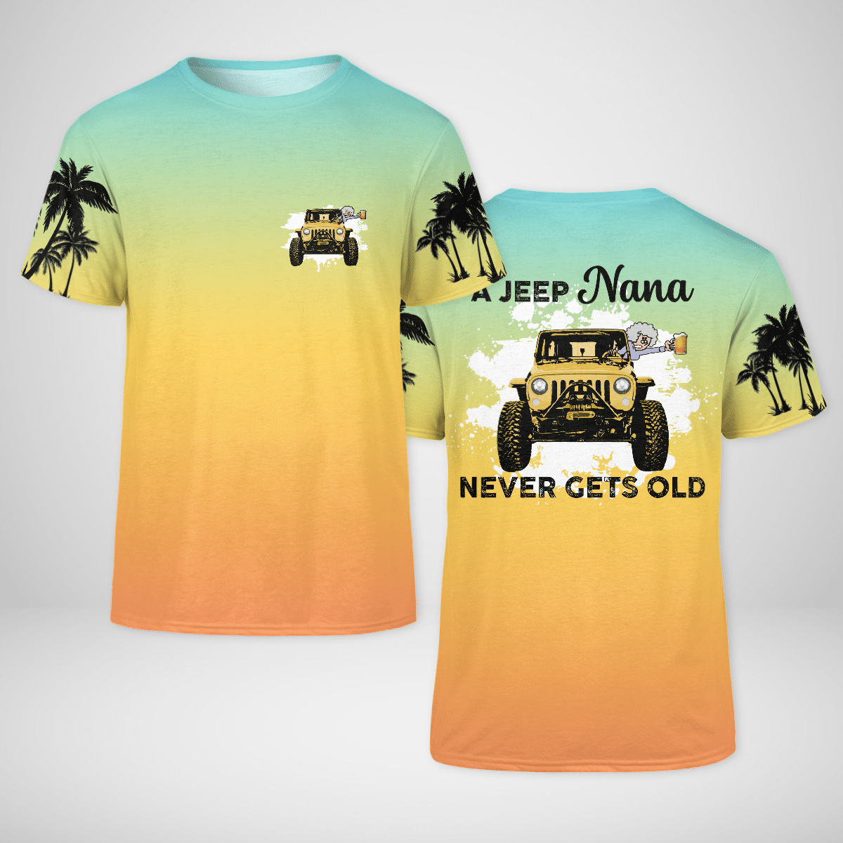 A jeep Nana never gets old 3d T shirt
