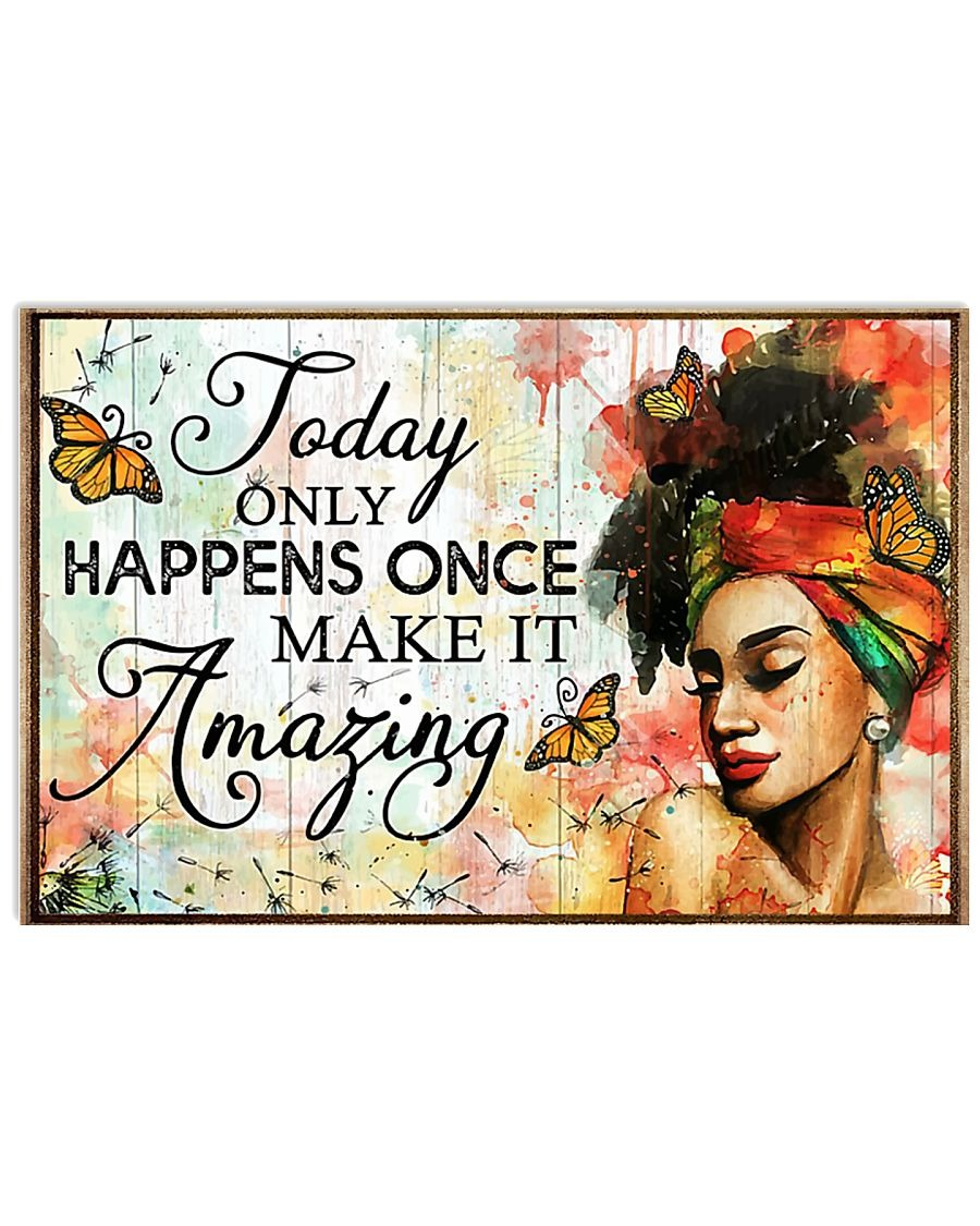 Afro girl Today only happens once make it amazing poster