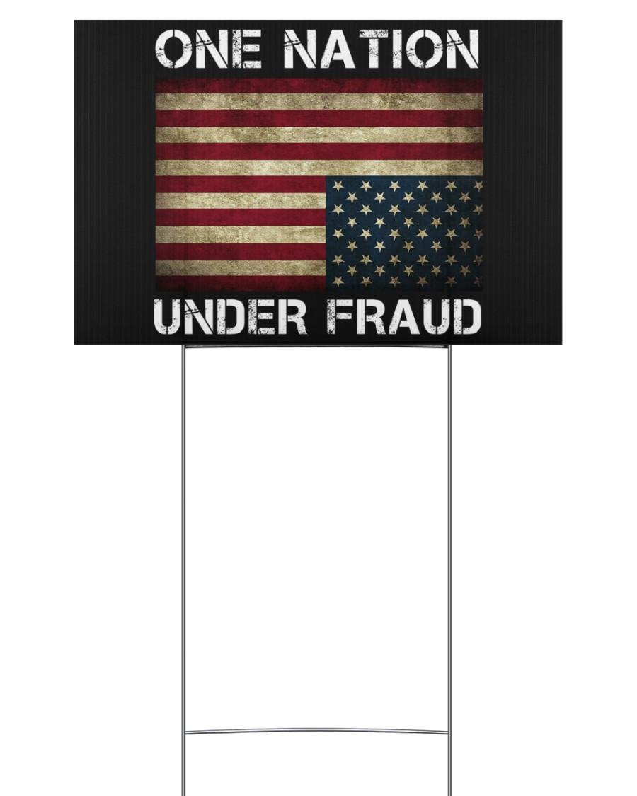 American flag One Nation Under Fraud Yard Sign