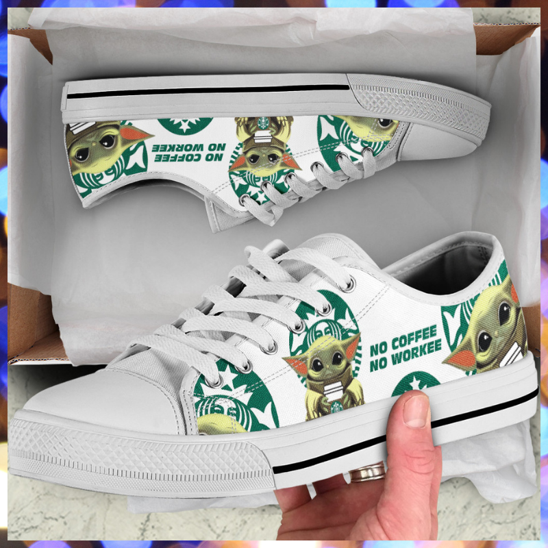 Baby Yoda Starbucks no coffee no workee low top shoes 1