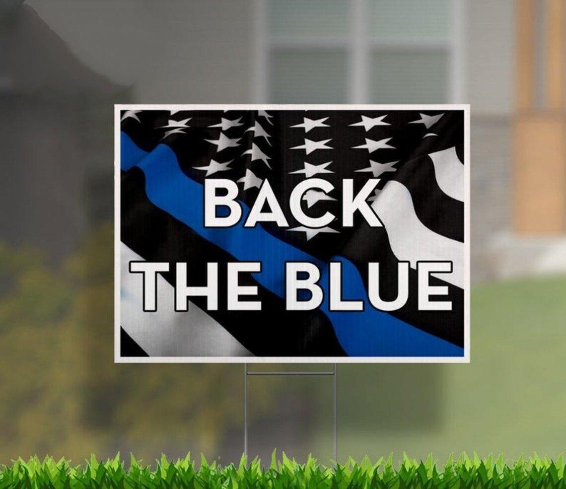 Back The Blue yard sign