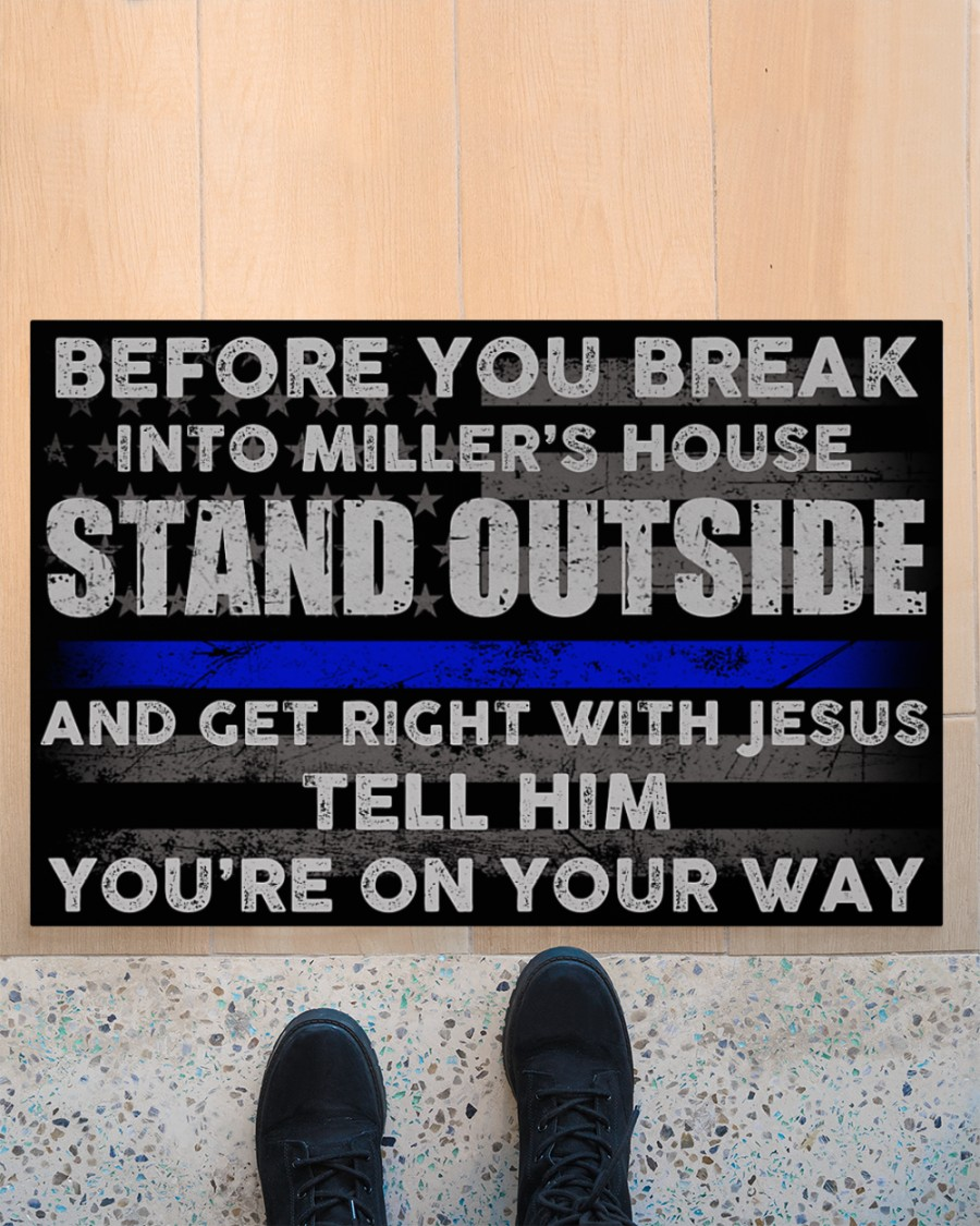 Before you break into Miller house stand outside and get right with Jesus doormat