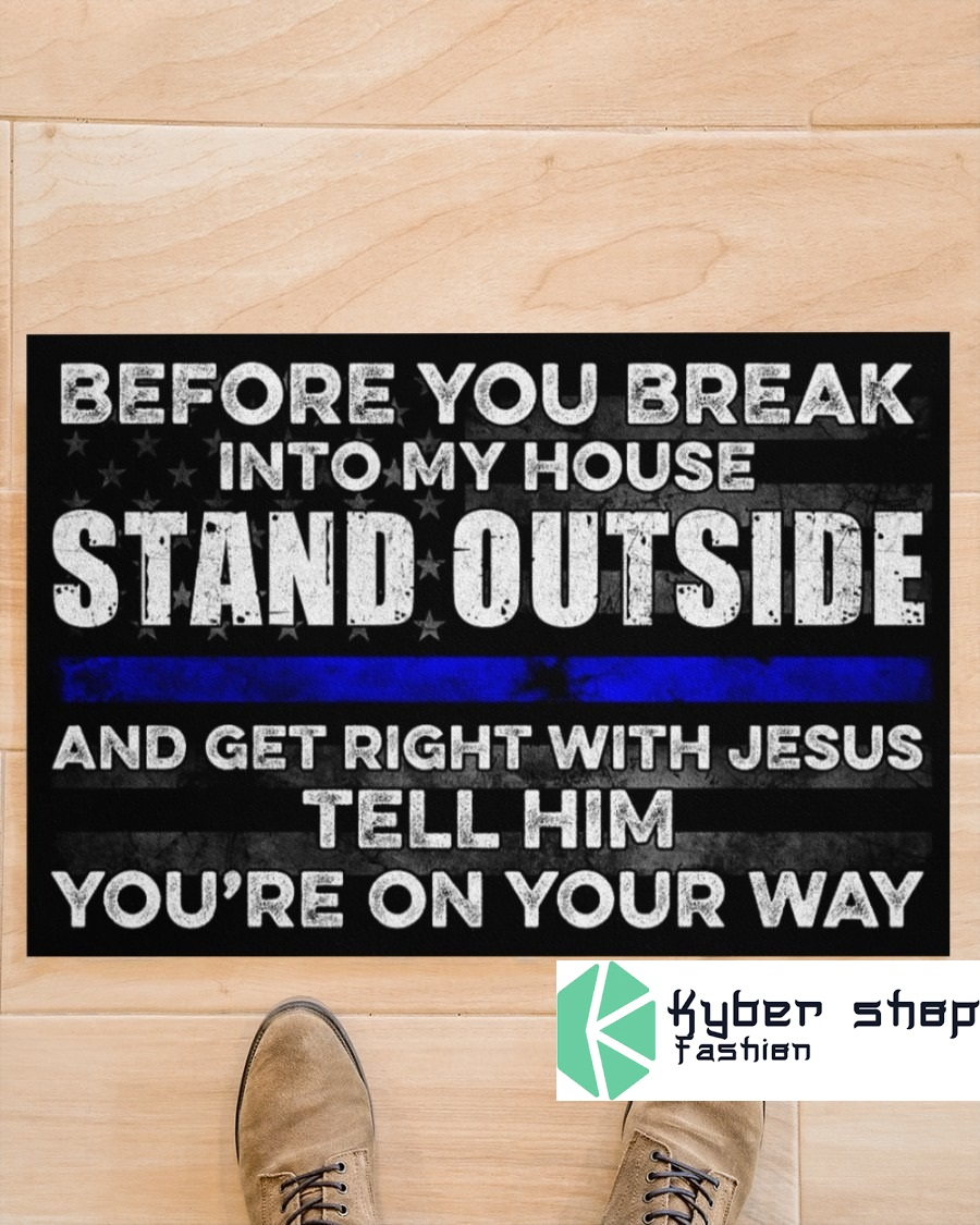 Before you break into my house stand outside doormat