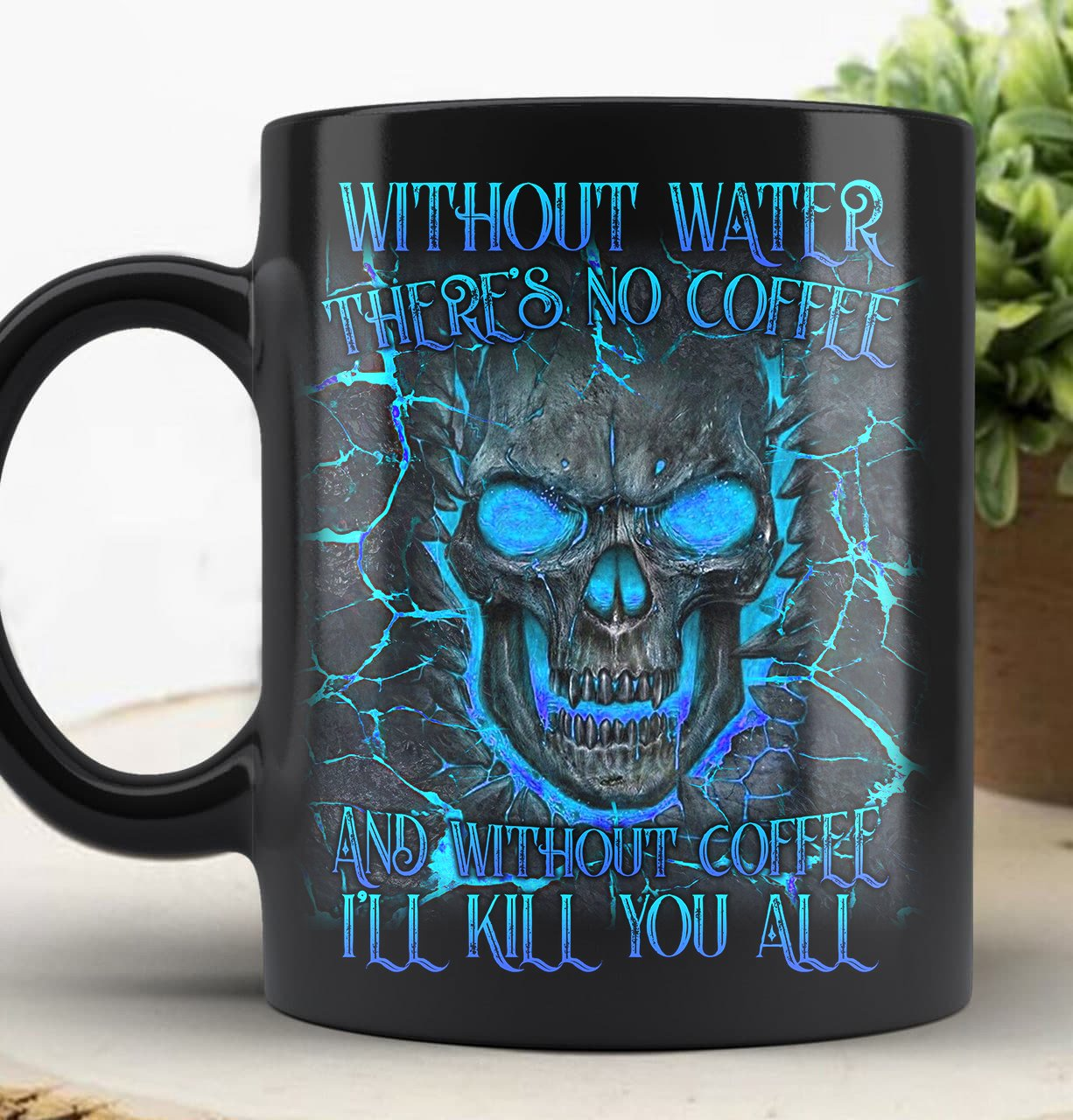 Blue Lightning Skull without water theres no coffee Mug