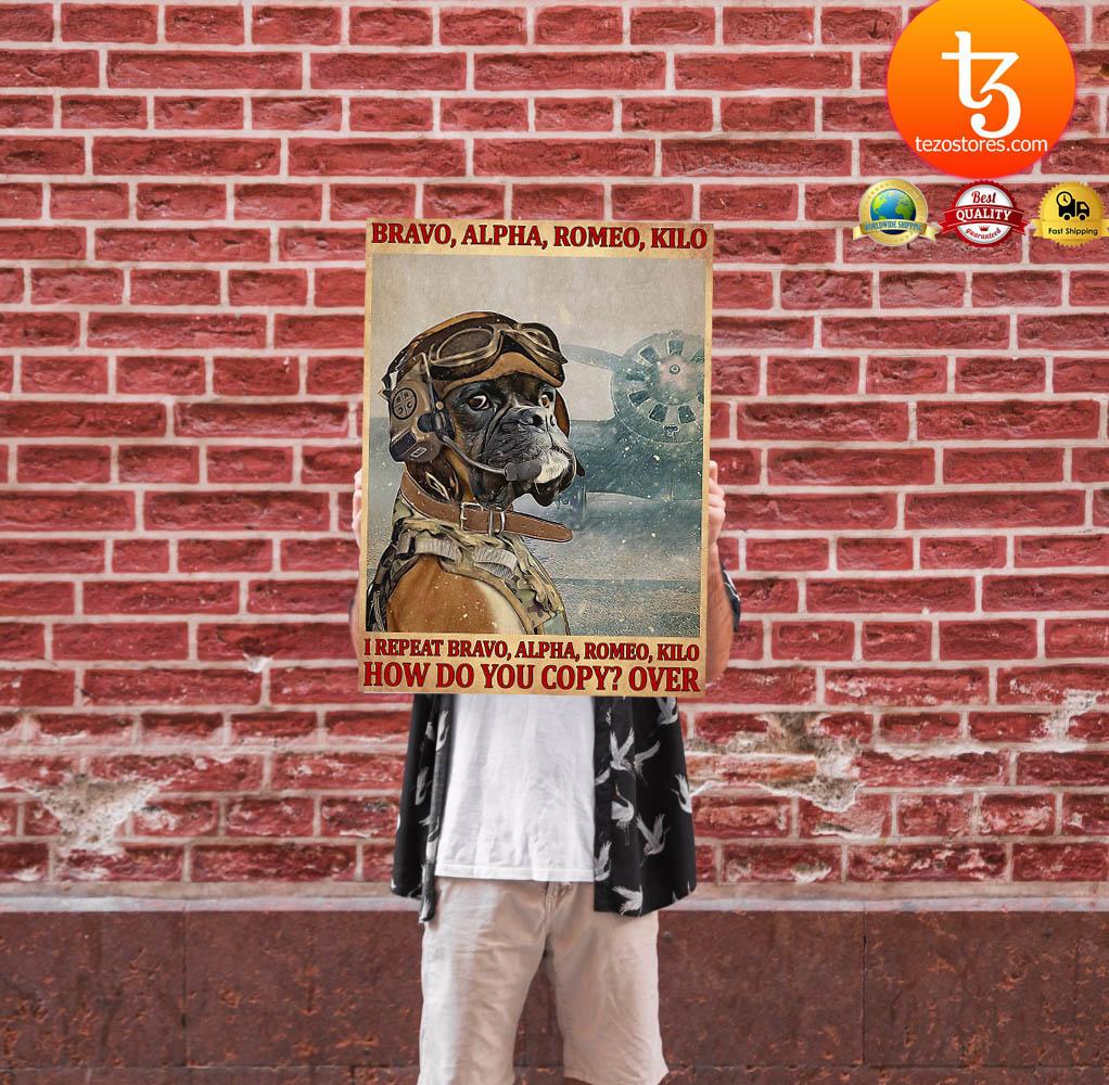 Bravo alpha romeo kilo I repeat bravo alpha romeo kilo how do you copy over poster