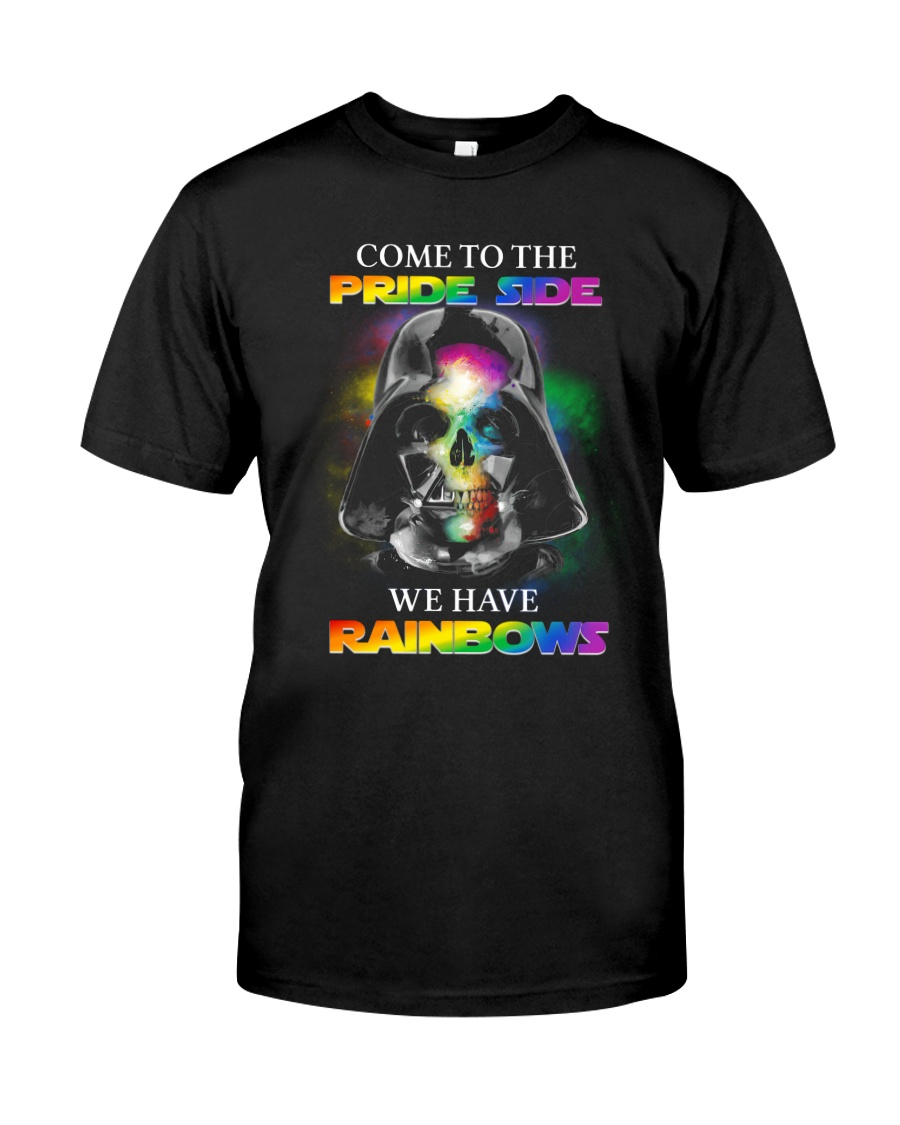 Come to the Pride Side We have Rainbows shirt