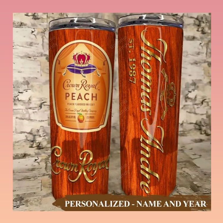 Crown Royal Peach Custom Name and Year Tumbler5
