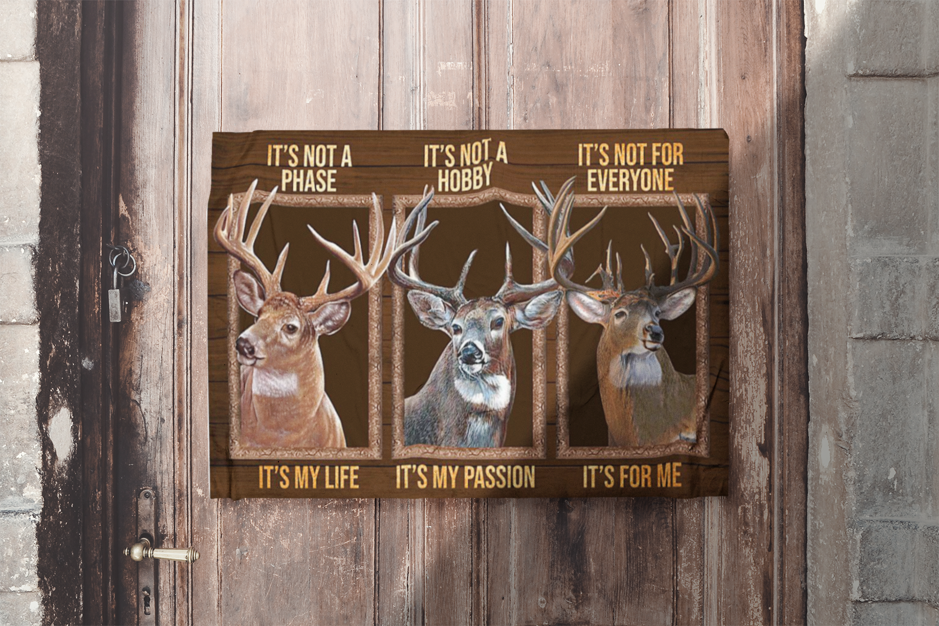 Deer It's not a phase It's not a hobby It's not for everyone poster11