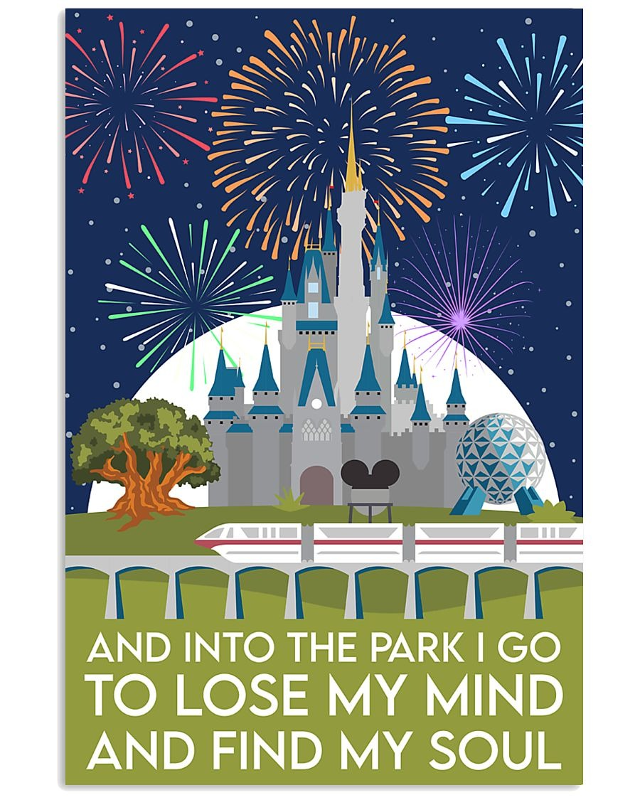 Disney castle and into the park I go to lose my mind and find my soul poster