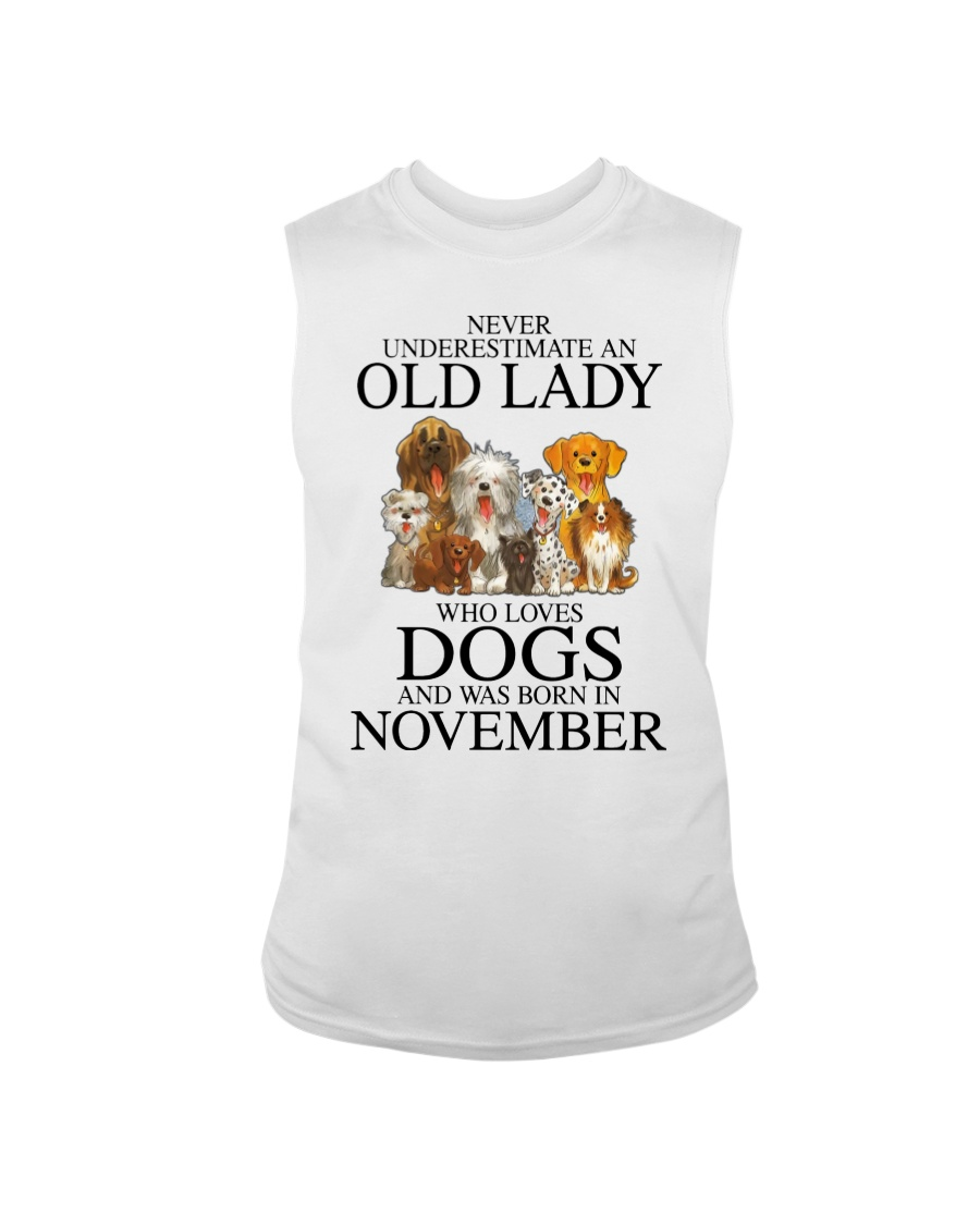 Dog Never Underestimate An Old Lady Who Loves November Shirt 11