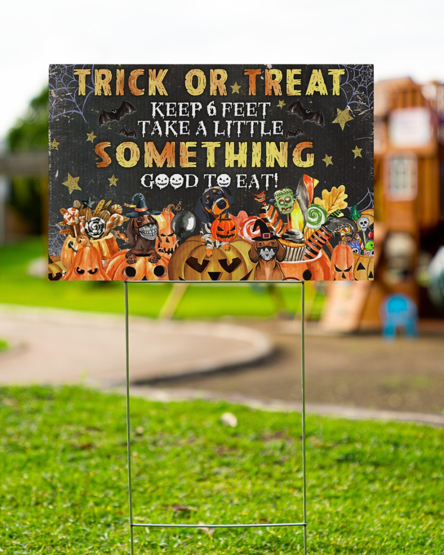 Dog ghost trick or treat keep 6 feet take a little something good to eat yard sign 3