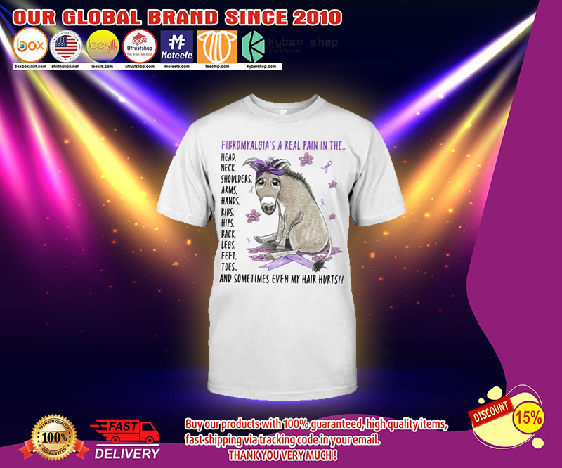 Donkey Fibromyalgia's a real pain in the t shirt 11