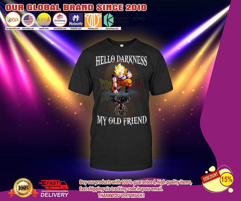 Dragon ball Son Goku Hello darkness my old friend shirt 1