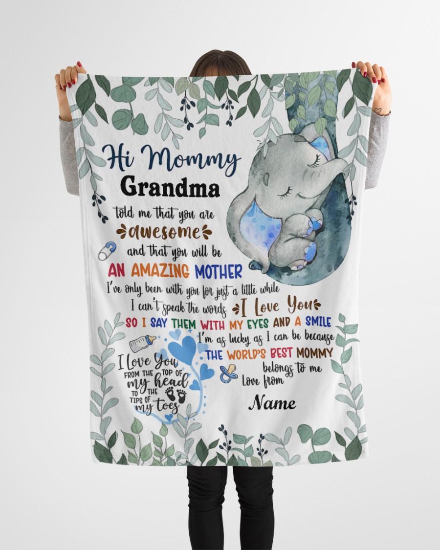 Elephant hi mommy grandma told me that you are awesome custom name blanket 1