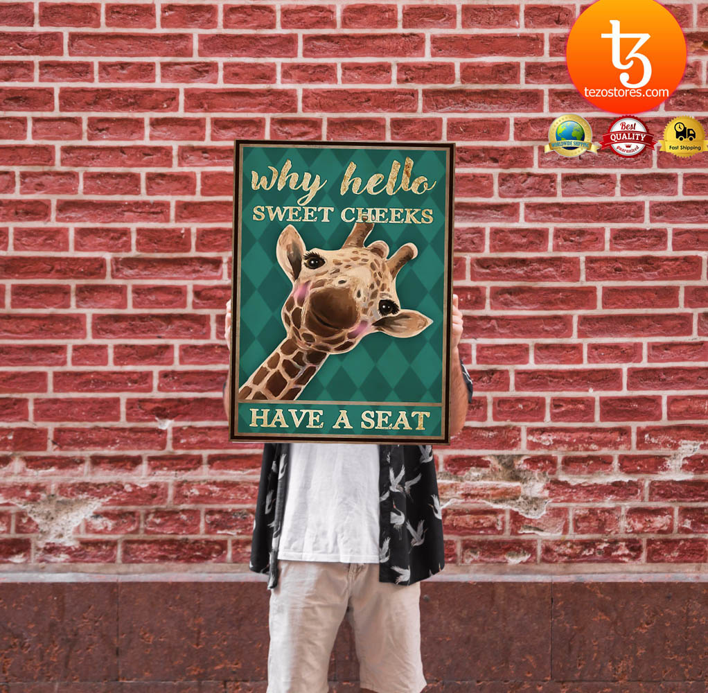 Giraffe why hello sweet cheeks have a seat poster 13