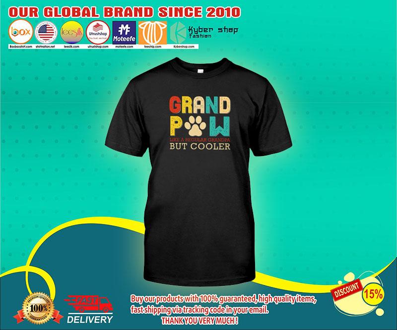 Grand pow like a regular grandpa but cooler shirt 1