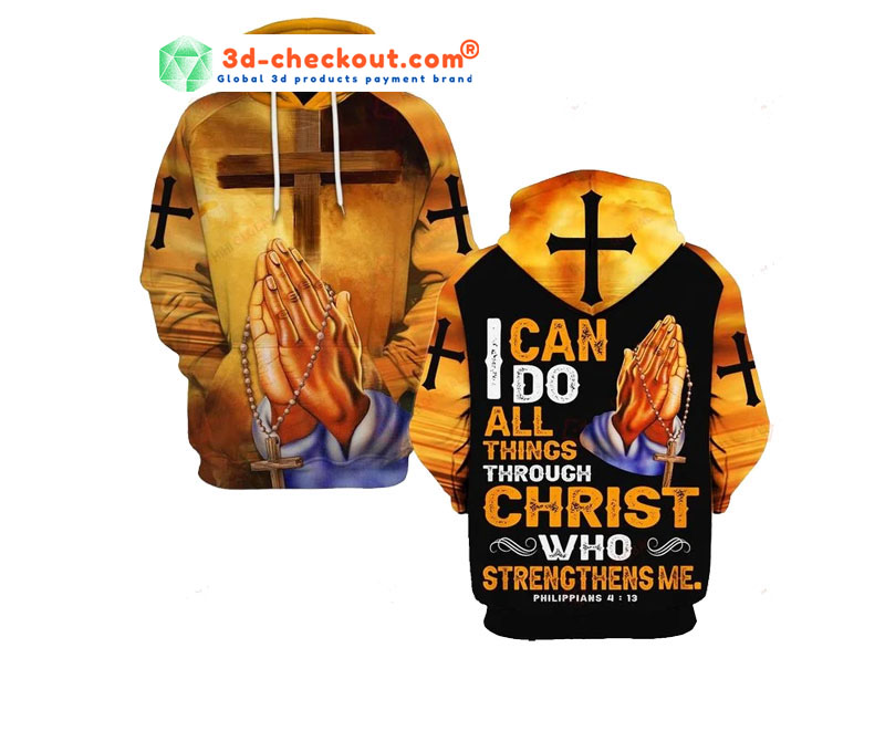 I can do all things through christ who strength me 3D hoodie