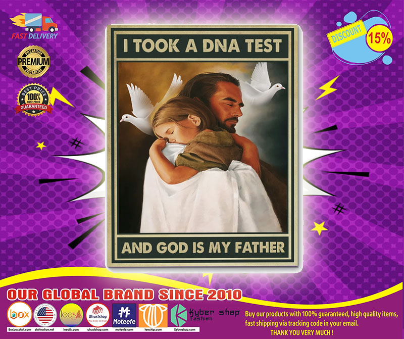 I tool a dna test and god is my father poster