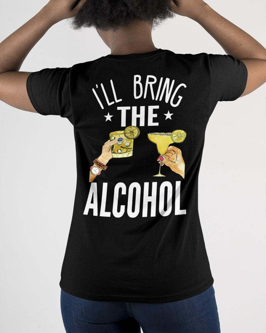 I'll Bring The Alcohol Shirt and Hoodie 1
