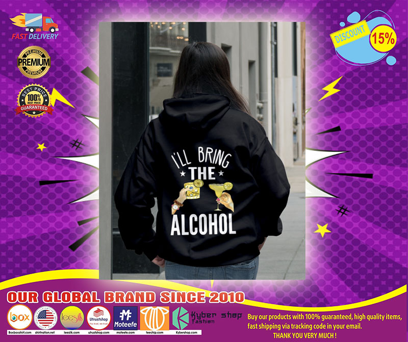 I'll bring the alcohol 3D hoodie