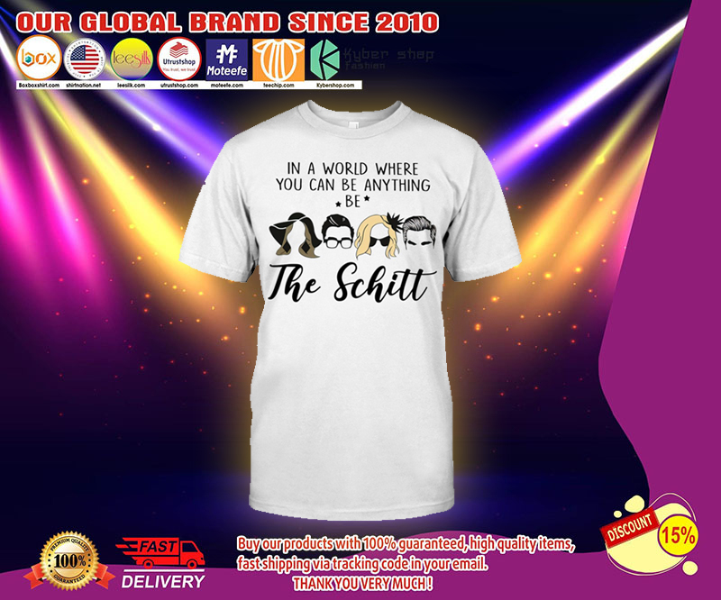 In a world where you can be anything be the shitt shirt 13