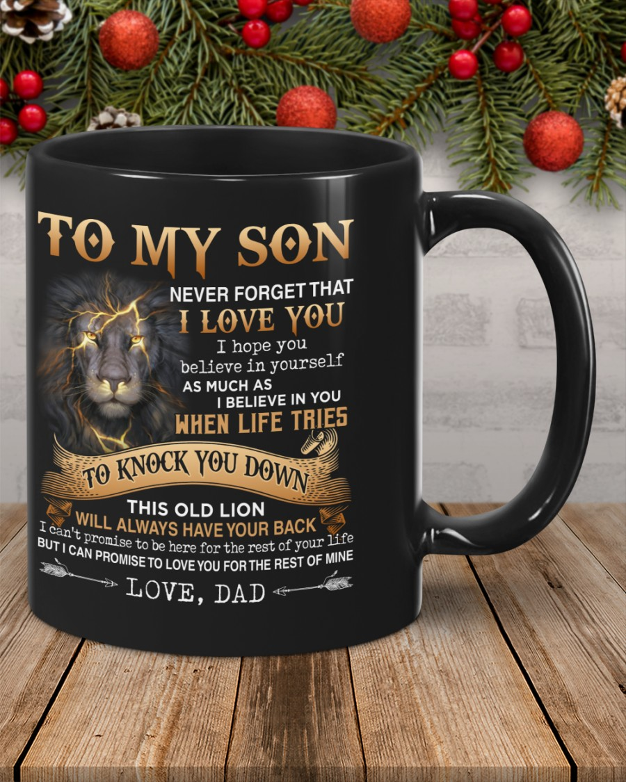 Lion To my son never forget that I love you mug 3