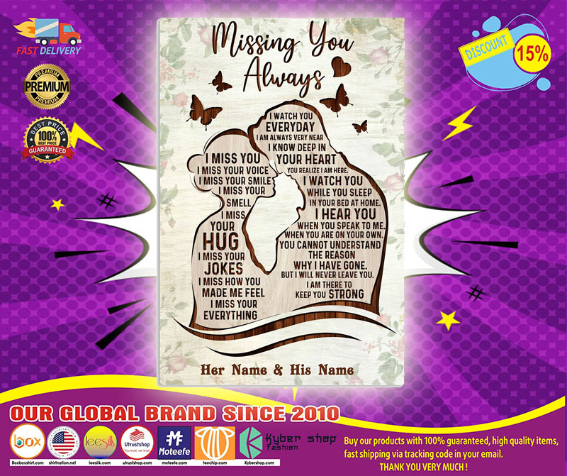 Missing you always custom name poster