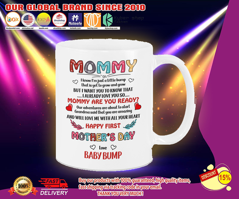 Mommy i know i'm just a little bump mug 13