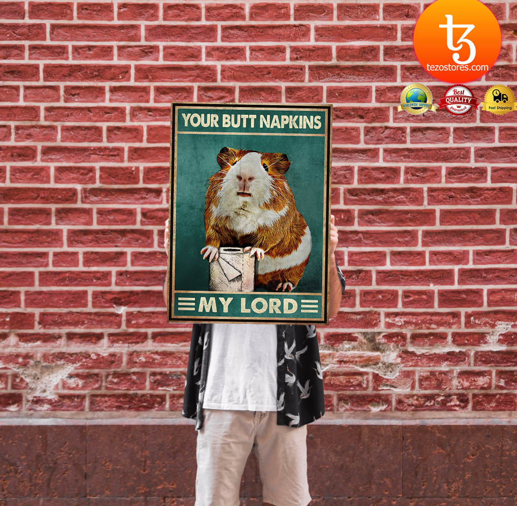 Mouse Guinea pig Your butt napkins my lord poster