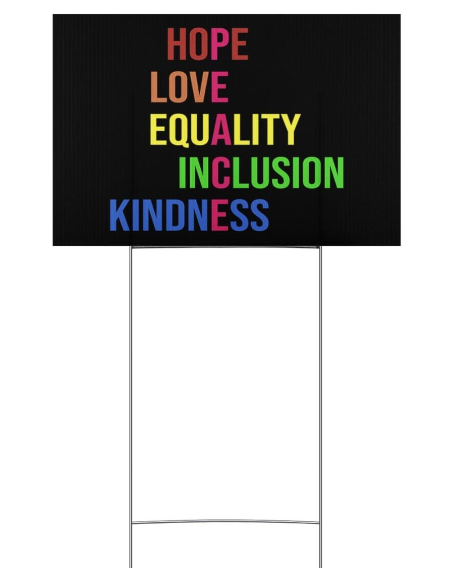 Peace hope love equality inclusion kind yard sign