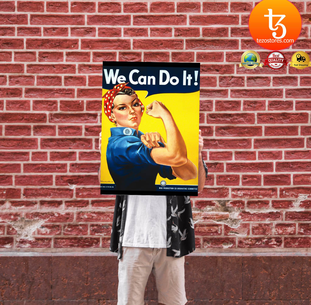 Rosie the Riveter we can do it poster 11