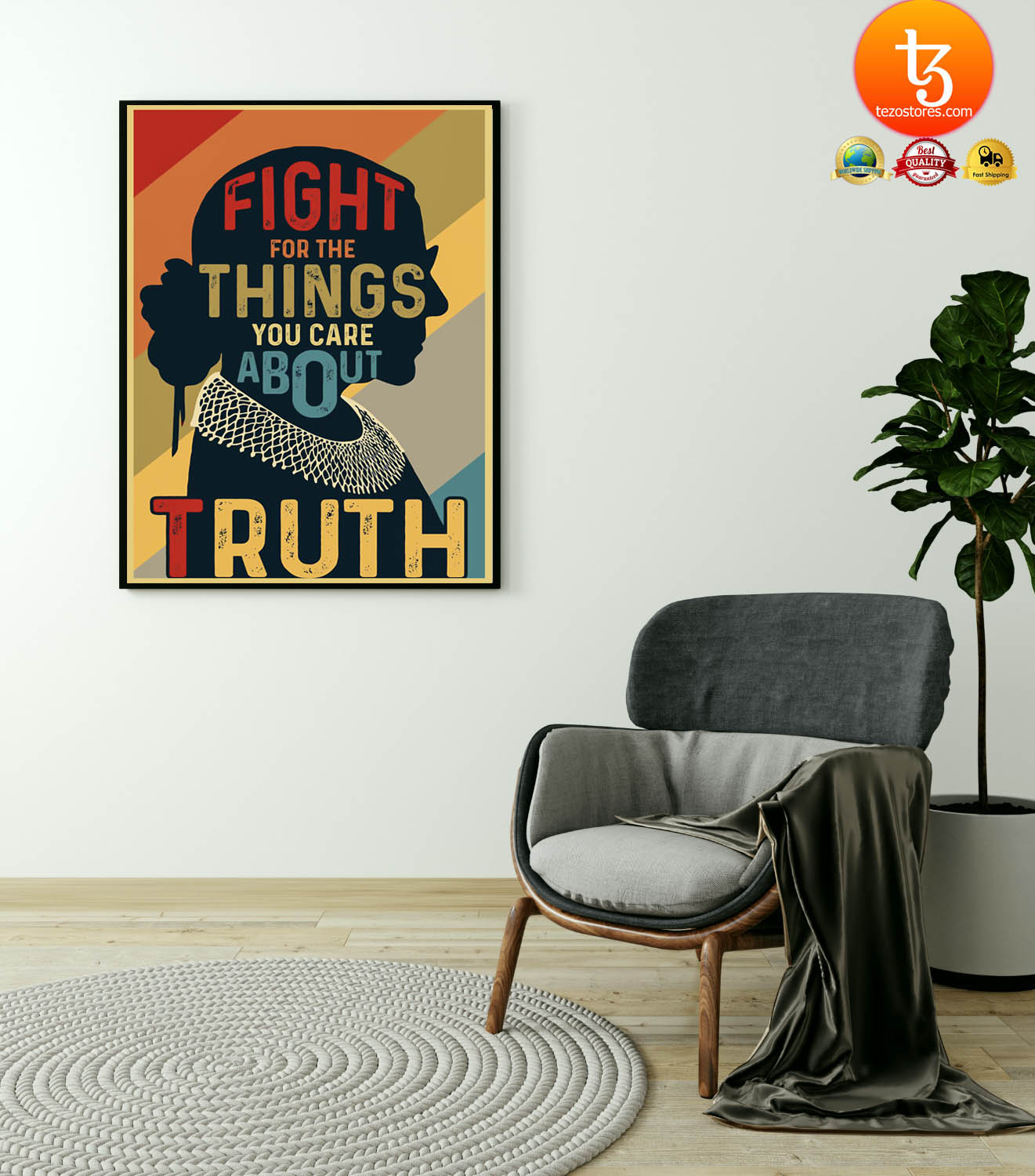 Ruth Fight for the things you care about truth poster