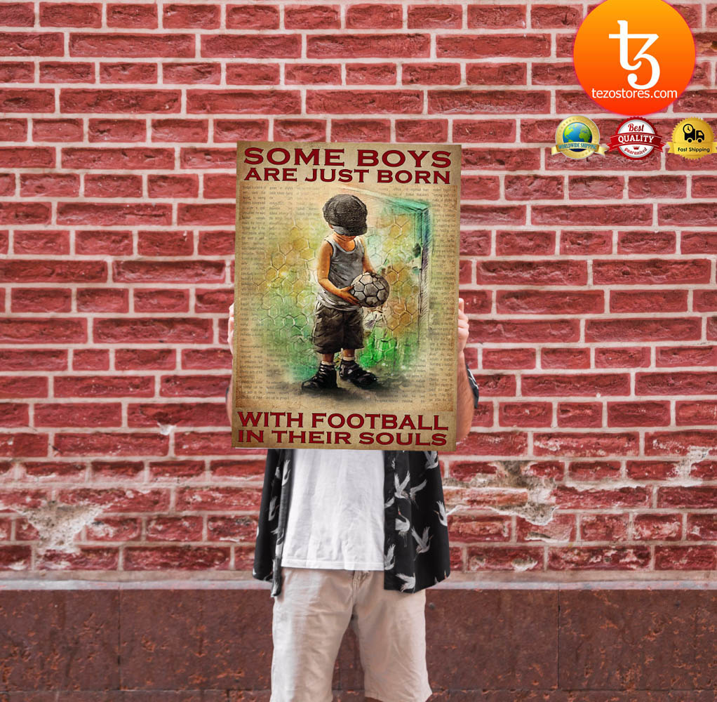 Some boys are just born with football in their souls poster 11