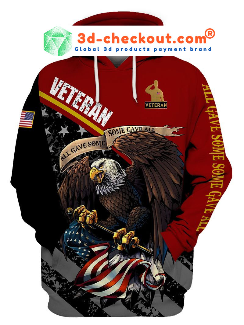 Veteran eagle American flag all game some gave all 3D hoodie