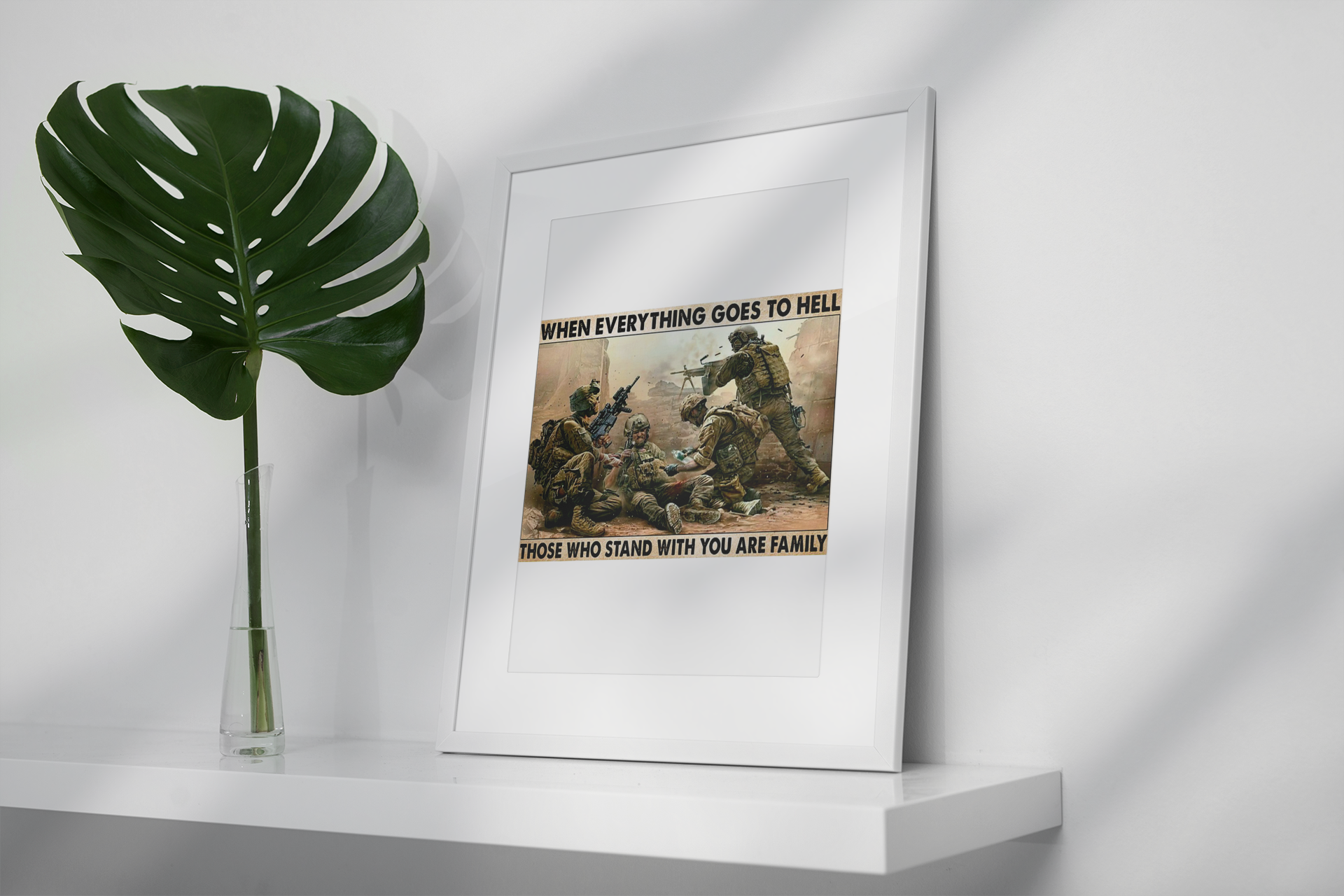 Veteran when everything goes to hell those who stand with you are family poster10