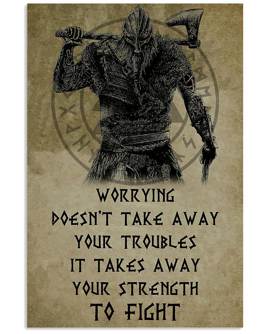 Viking worrying doen't take away your troubles poster