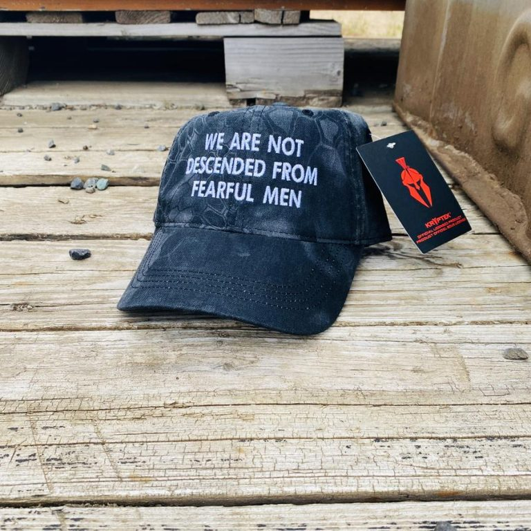 We Are Not Descended From Fearful Men cap hat