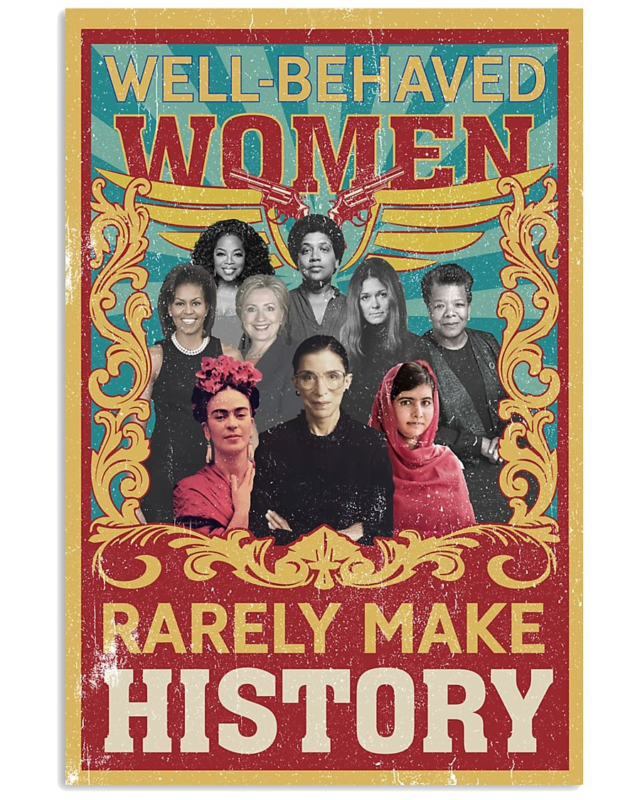 Ruth Bader well behaved women rarely make history poster