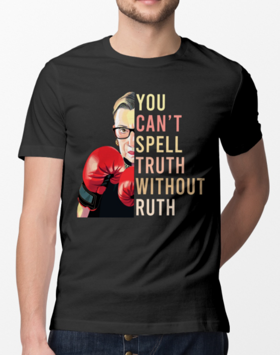 You can't spell truth without ruth shirt 1