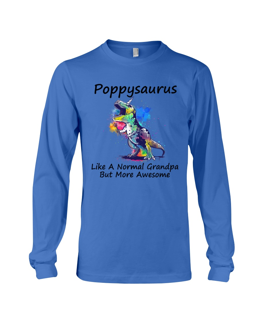 Poppysaurus like a normal grandpa but more awesome Shirt 11