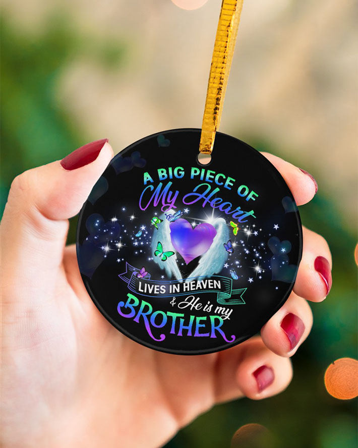 A Big Piece Of My Heart Lives In Heaven And He Is My Brother Ornament3